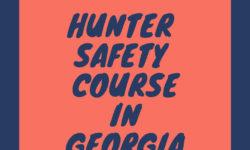 HUNTER SAFETY COURSE GA