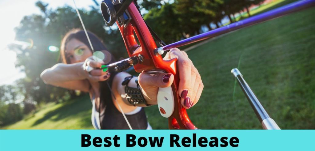 Best Bow Release 2021
